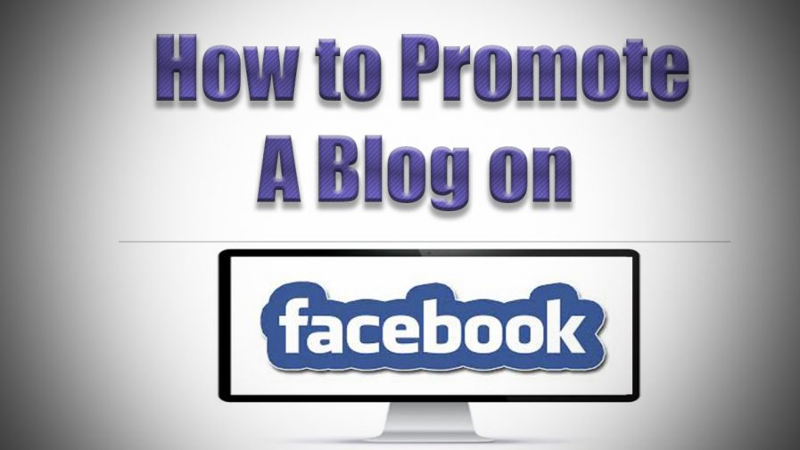 How to Promote Blog via Facebook